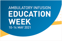 Ambulatory infusion education week