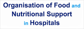 Organisation of Food and Nutrition Support in Hospitals (OFNoSH)